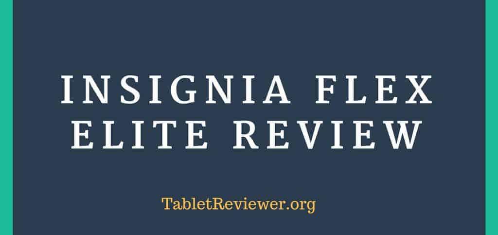 Insignia Flex Elite Review