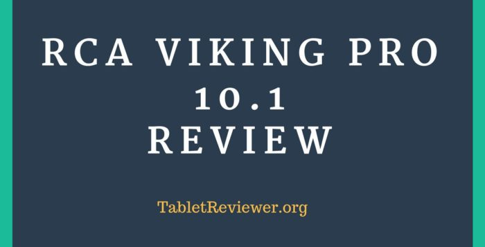 RCA Viking Pro 10.1 Review